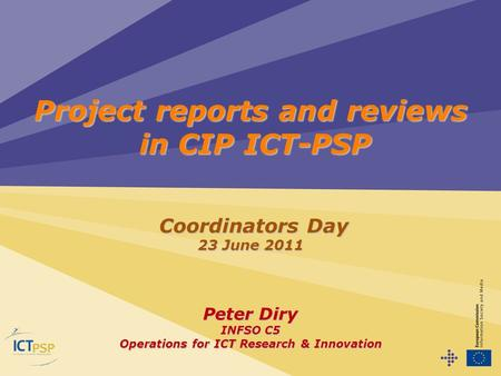 Project reports and reviews in CIP ICT-PSP
