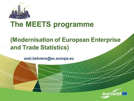 The MEETS programme (Modernisation of European Enterprise and Trade Statistics)