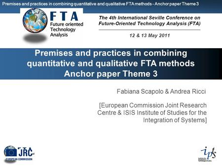 Premises and practices in combining quantitative and qualitative FTA methods - Anchor paper Theme 3 Premises and practices in combining quantitative and.