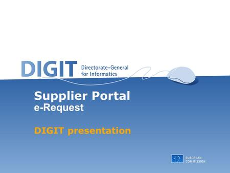 Supplier Portal e-Request DIGIT presentation. 2 Agenda Introduction Objectives e-Request Architecture e-Request Business Supplier Portal e-Request: Actors.
