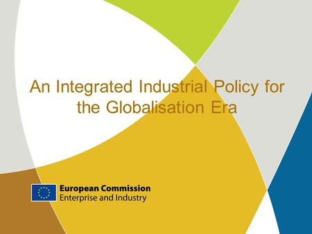 An Integrated Industrial Policy for the Globalisation Era.