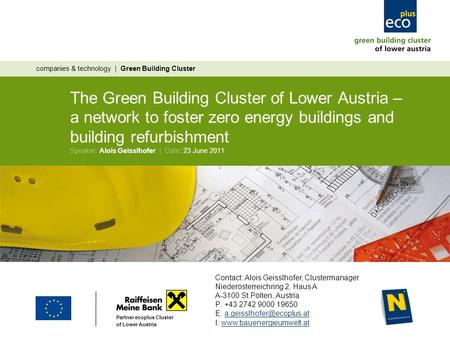 The Green Building Cluster of Lower Austria – a network to foster zero energy buildings and building refurbishment companies & technology | Green Building.