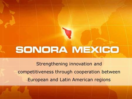 Strengthening innovation and competitiveness through cooperation between European and Latin American regions.