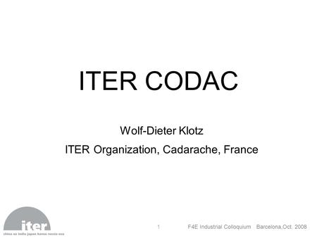 ITER Organization, Cadarache, France