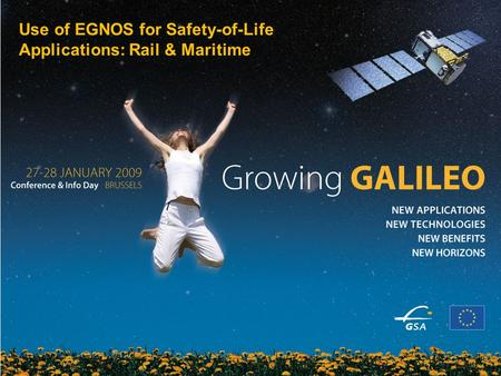1 EU funding for sustainable energy Use of EGNOS for Safety-of-Life Applications: Rail & Maritime.