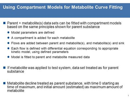 Claude Beigel, PhD. Exposure Assessment Senior Scientist Research Triangle Park, USA Practical session metabolites Part I: curve fitting.