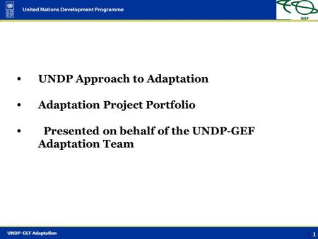 UNDP-GEF Adaptation Climate Change and Land Degradation - Arusha Nyawira Muthui December 2006.
