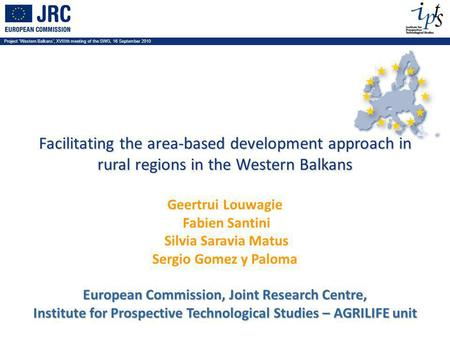 Project Western Balkans, XVIIIth meeting of the SWG, 16 September 2010 Facilitating the area-based development approach in rural regions in the Western.