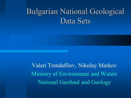Bulgarian National Geological Data Sets