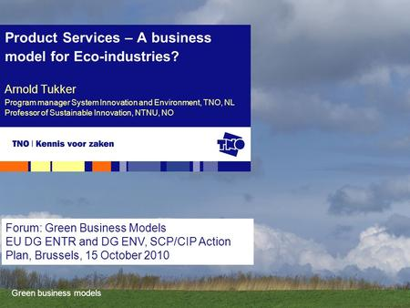Product Services – A business model for Eco-industries?