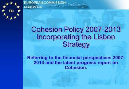 Cohesion Policy Incorporating the Lisbon Strategy