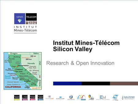 Institut Mines-Télécom Silicon Valley Research & Open Innovation.