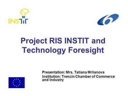 Project RIS INSTIT and Technology Foresight