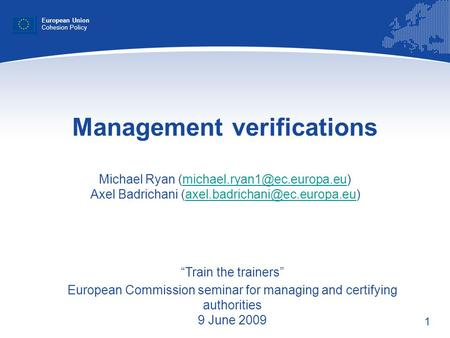 1 Management verifications Michael Ryan Axel Badrichani