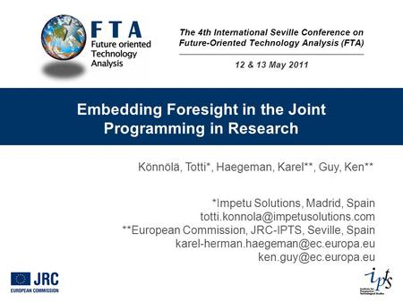 Embedding Foresight in the Joint Programming in Research