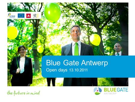 Blue Gate Antwerp Open days 13.10.2011. Partners + location 2.