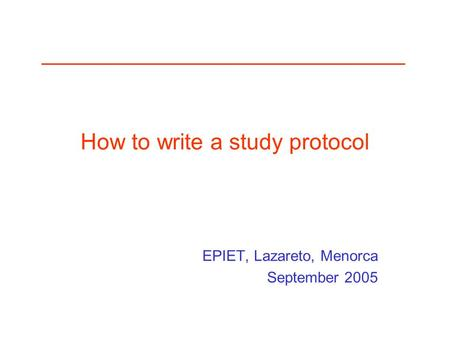 How to write a study protocol