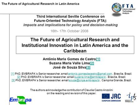 The Future of Agricultural Research in Latin America [Paper The Future of Agricultural Research and Institutional Innovation in Latin America and the Caribbean.