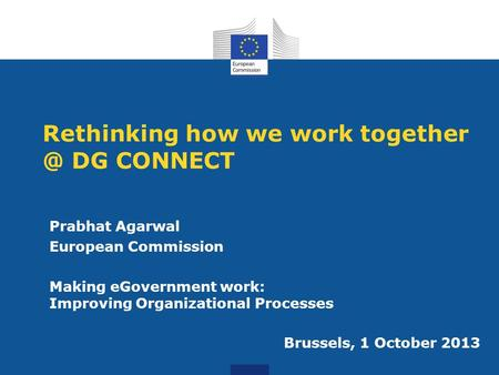 Rethinking how we work DG CONNECT