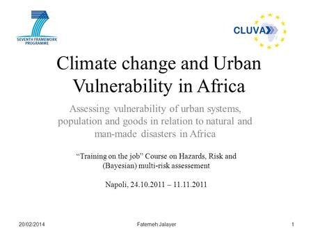 Climate change and Urban Vulnerability in Africa Assessing vulnerability of urban systems, population and goods in relation to natural and man-made disasters.