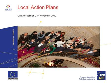 Local Action Plans On Line Session 23 rd November 2010.