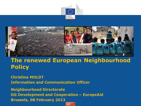Title The renewed European Neighbourhood Policy Christina MOLDT