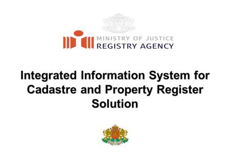 Integrated Information System for Cadastre and Property Register Solution.