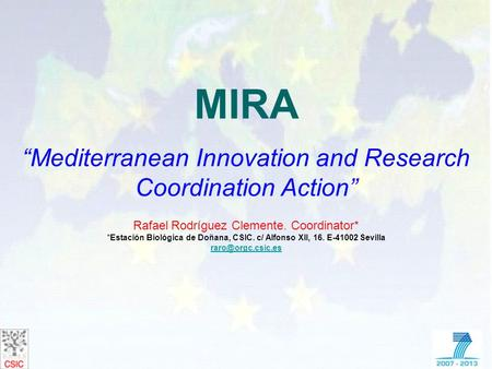 "MIRA ""Mediterranean Innovation and Research Coordination Action"""