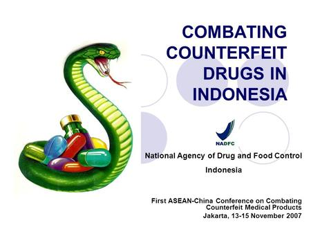 COMBATING COUNTERFEIT DRUGS IN INDONESIA
