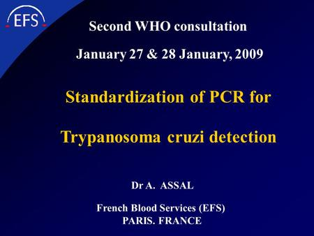 Standardization of PCR for Trypanosoma cruzi detection