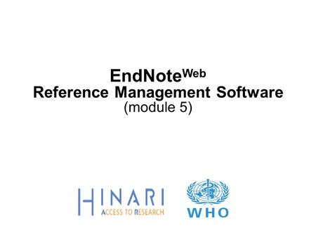 EndNote Web Reference Management Software (module 5)