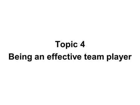 Being an effective team player