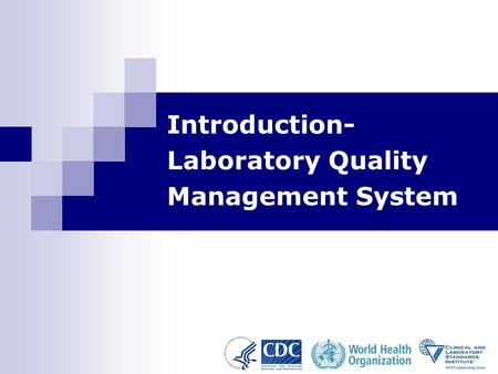 Introduction- Laboratory Quality Management System.