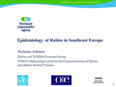 Epidemiology of Rabies in Southeast Europe