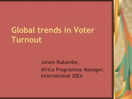 Global trends in Voter Turnout