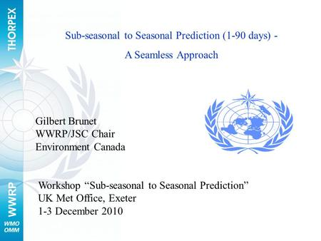 Sub-seasonal to Seasonal Prediction (1-90 days) -