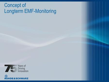 Concept of Longterm EMF-Monitoring. Date | Title of presentation | 2 Contents l Risk communication l Measurement criterias l Benefits of Automated Longterm.