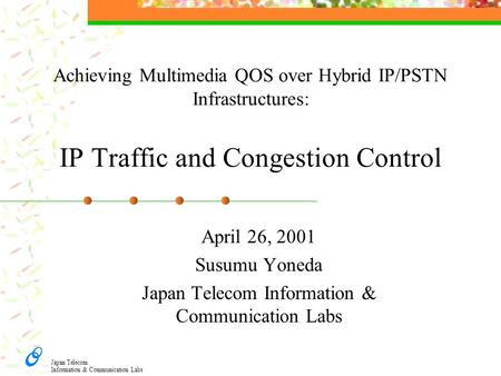 Japan Telecom Information & Communication Labs
