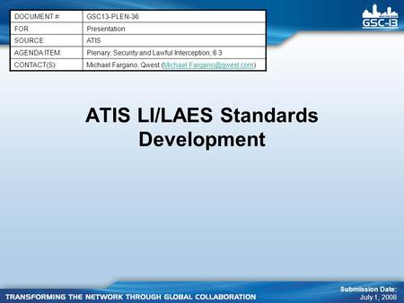 ATIS LI/LAES Standards Development