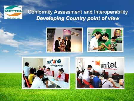 Conformity Assessment and Interoperability Developing Country point of view.
