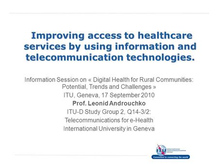 Improving access to healthcare services by using information and telecommunication technologies. Improving access to healthcare services by using information.