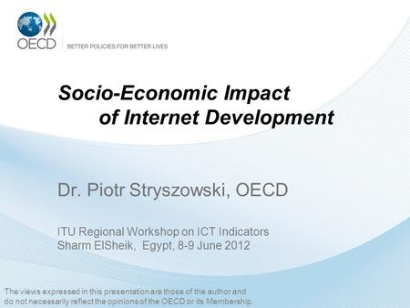 Socio-Economic Impact. of Internet Development Dr