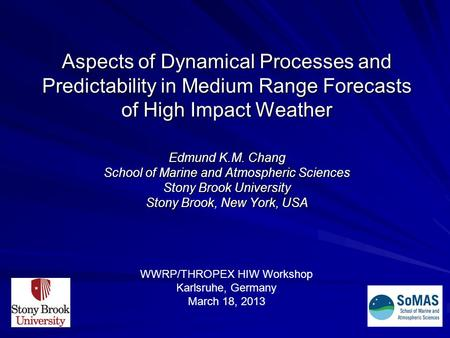Edmund K.M. Chang School of Marine and Atmospheric Sciences