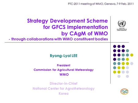 PTC-2011 meeting of WMO, Geneva, 7-9 Feb. 2011