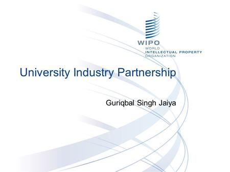 University Industry Partnership Guriqbal Singh Jaiya.