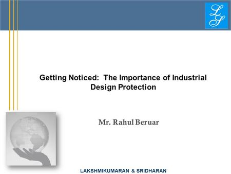 Getting Noticed: The Importance of Industrial Design Protection