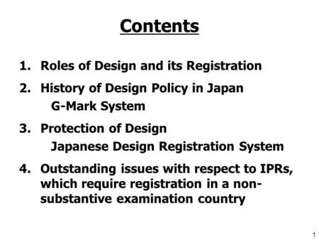Topic 5: Some Key Issues for Consideration in a National IP Strategy Industrial Designs for Value Addition Oct 27-28, 2009 WIPO ASIA-PASIFIC Conference.