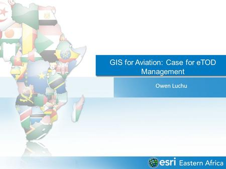 GIS for Aviation: Case for eTOD Management