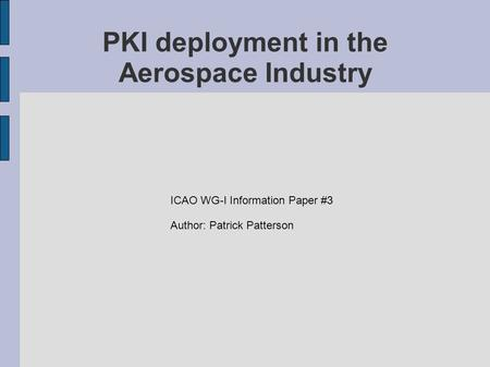 PKI deployment in the Aerospace Industry