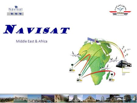 N AVISAT Middle East & Africa. 16 September 20102 1) NAVISAT System description 2) NAVISAT and worldwide estimated spectrum requirements for AMS(R)S 3)